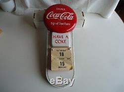 Coca-Cola Button Calendar tin vtg 1950's sign of good taste advertising sign