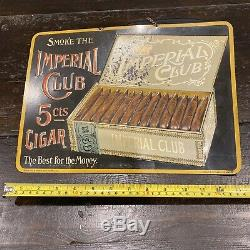 Old ANTIQUE VINTAGE IMPERIAL CLUB 5 CENTS CIGAR TIN LITHOGRAPH ADVERTISING SIGN