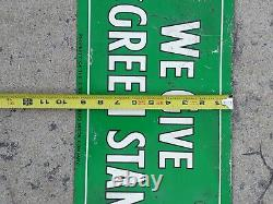 RARE Vintage S&H We Give Green Stamps Sperry & Hutchinson Tin Metal Sign