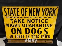 Rare Vintage New York State Warning Quarantine On Dogs Tin Farm Sign