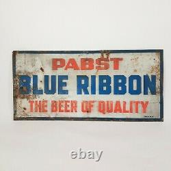 Rare Vintage Pabst Blue Ribbon Beer Of Quality Embossed Tin Sign Old