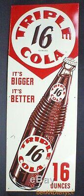 Triple Cola Sign 16 Ounce Bottle It's Bigger It's Better Soda Tin Vintage Sign