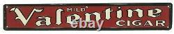 VTG 1930s-1940s Valentine Cigars Embossed Tin Metal Sign Novelty Advertising Co