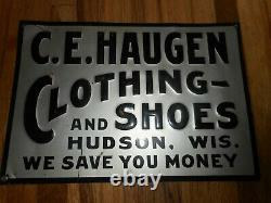 Vintage Ce Haugen Clothing Shoes Store Advertising Embossed Tin Sign Hudson Wi