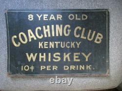 Vintage Coaching Club Kentucky Whiskey Tin Advertising Sign 10 Cents a Glass