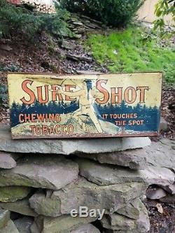 Vintage Old Sure Shot Tobacco Metal Tin sign General Store Display chewing RARE