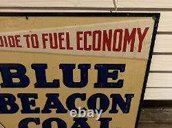 Vintage Original 1930s Blue Beacon Coal embossed tin Soda Sign