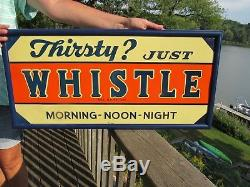 Vintage Original 1939 Just Whistle Soda Sign Mint Condition N. O. S. Tin Litho