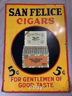 Vintage Original Early San Felice Cigars 5c Embossed Graphic Tin Sign 27x19.25