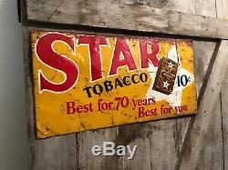 Vintage Original STAR Tobacco Embossed Tin Tacker Sign Barn Garage Farm