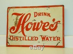 Vintage Tin Advertising Sign, Drink Howe's Distilled Water, Original