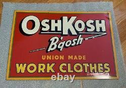 Vtg Advertising Sign Oshkosh B'Gosh Overalls Union Made Tin Work Clothes 30s 40s