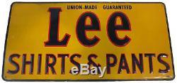Vtg Lee Denim Union Made Shirts Pant Tin Advertising Sign Jeans Jacket Original